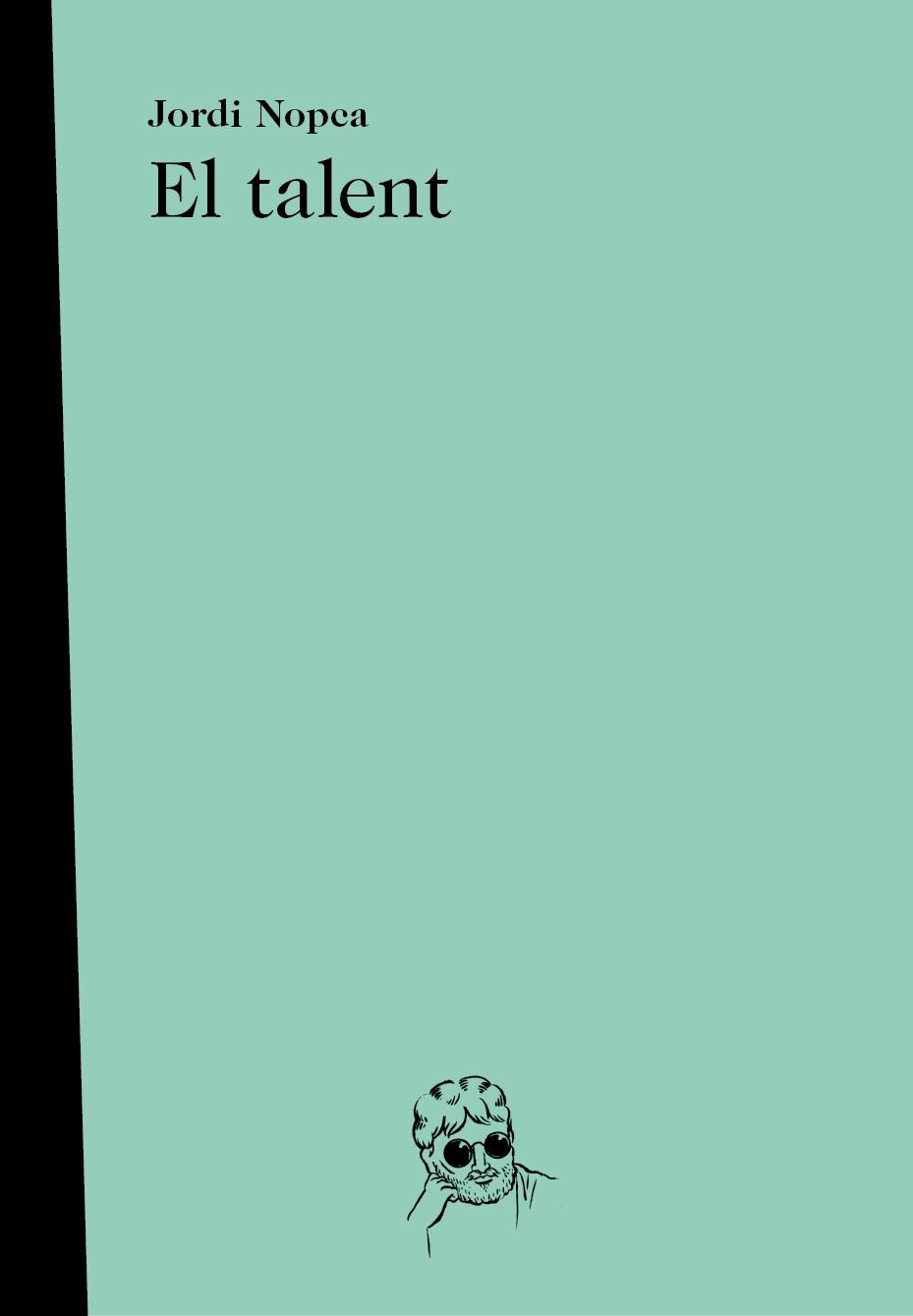 Literatura contemporánea en catalán Jordi-Nopca-El-talent
