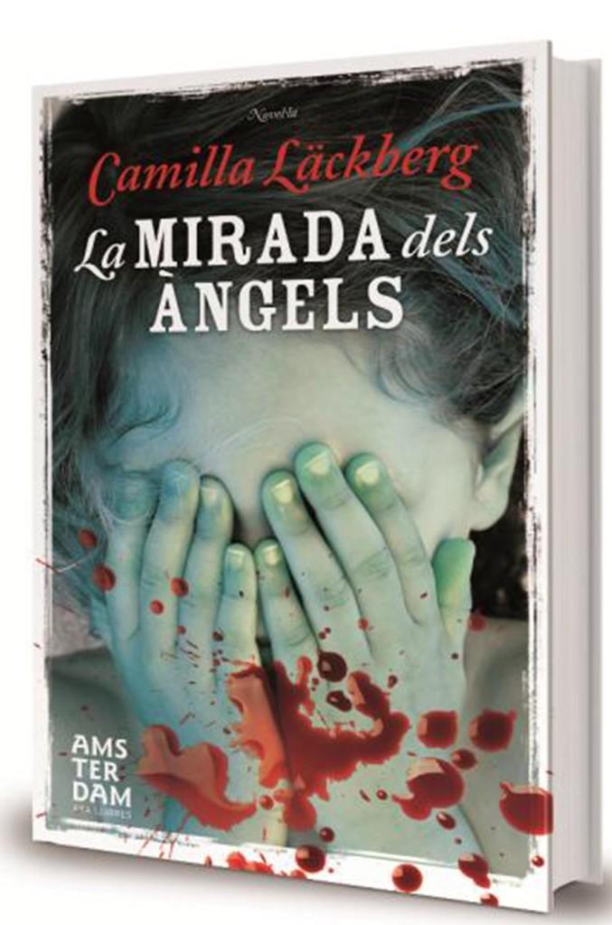 La mirada dels angels Camilla Lackberg