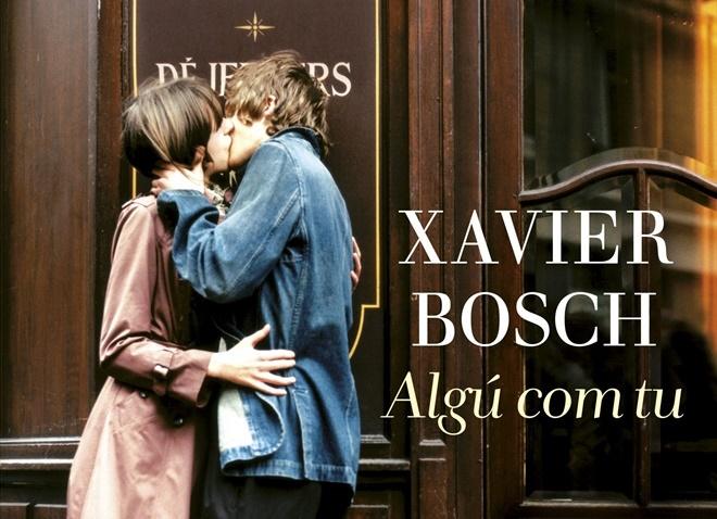 algu com tu Xavier Bosch