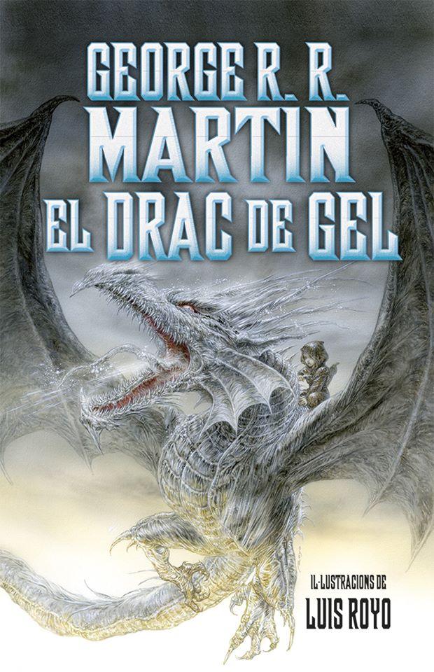 el drac de gel George R. R Martin