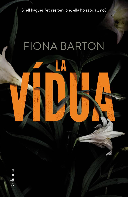 la vidua Fiona Barton