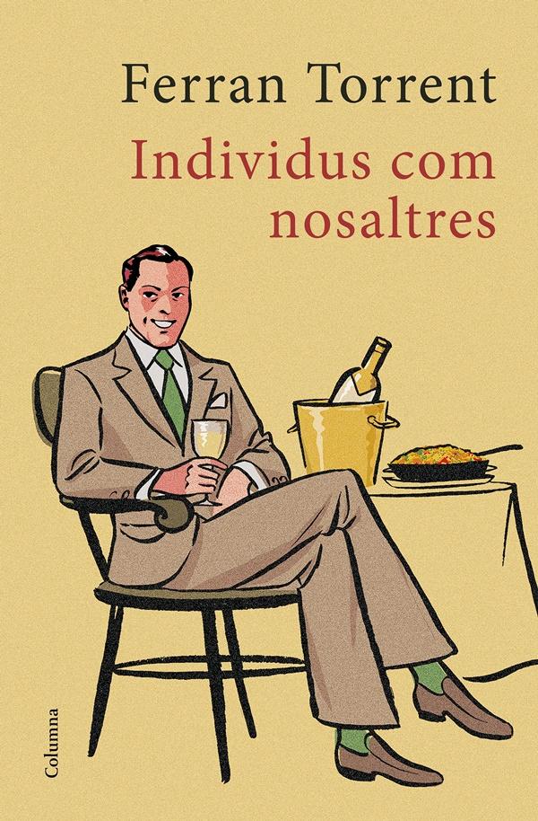 Ferran Torrent -Individus com nosaltres