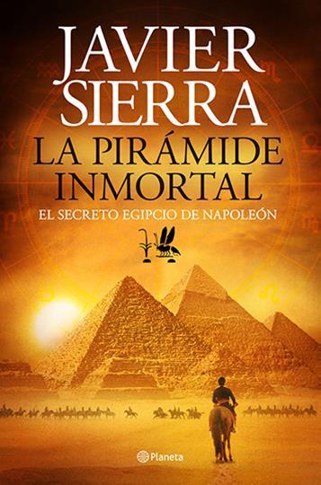 la piramide Inmortal - Javier Sierra