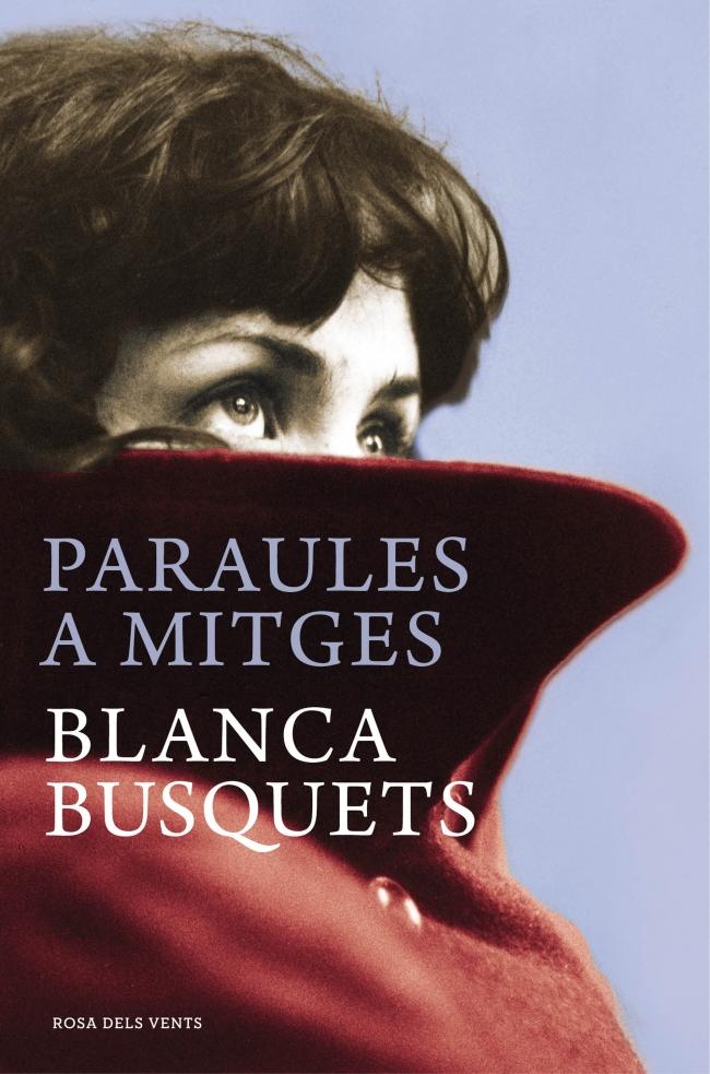 Blanca Busquets Paraules a mitges