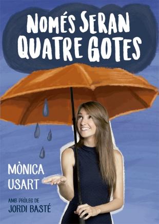 Monica usart nomes eran quatre gotes
